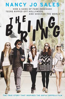 The Bling Ring By Sales, Nancy Jo